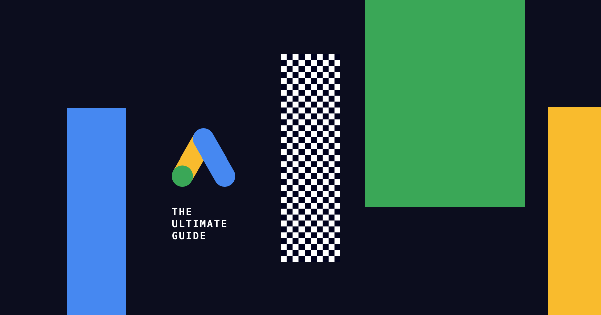 The ultimate guide to Google Ads (AdWords) automation