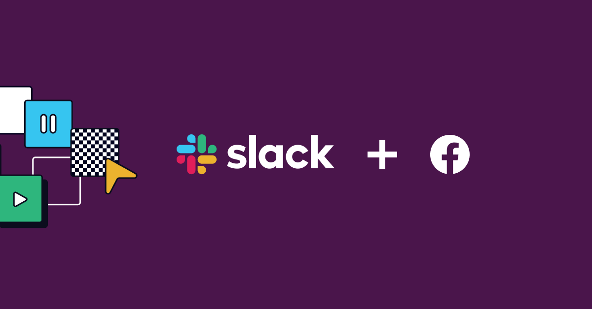 How to Integrate Slack and Facebook Ads