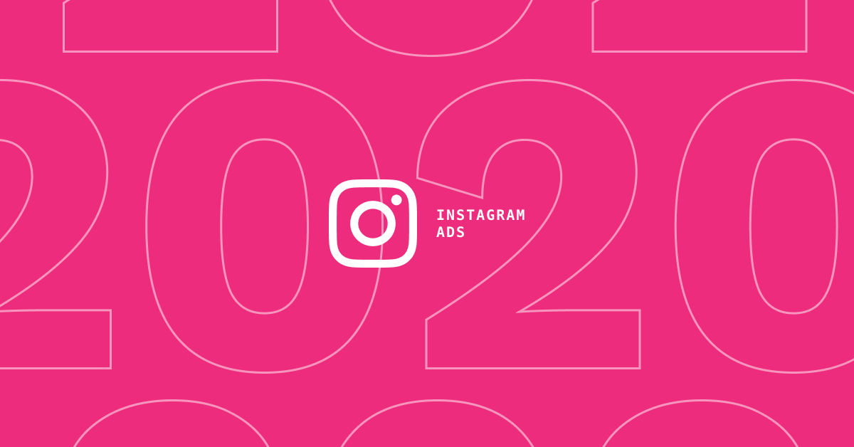 Latest Instagram algorithm and updates to ads (New! 2020)